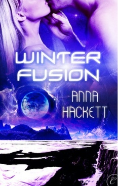 Winter Fusion by Anna Hackett (Carina Press, December 3, 2012)