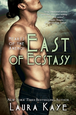 East of Ecstasy (#4 Hearts of the Anemoi - Devlin and Annalise) by Laura Kaye (Entangled, April 22, 2014)