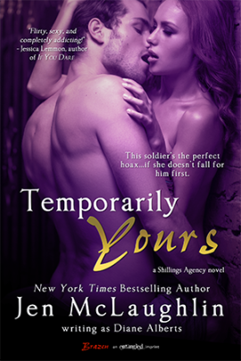 Temporarily Yours (Shillings Agency #1 - Cooper and Kayla) by Jen McLaughlin (Entangled Brazen, February 3, 2013)