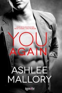 You Again by Ashlee Mallory (Entangled Ignite, March 24, 2014)